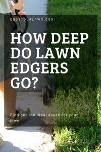 how deep do grass edgers go pin