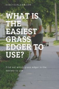 easiest grass edger to use pin