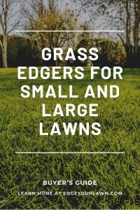 grass edgers for small and large lawns pin